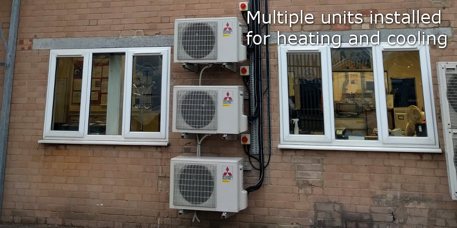 Multiple units installed for heating and cooling